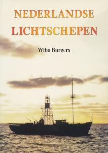 Nederlandse lichtschepen Auteur: Wibo Burgers